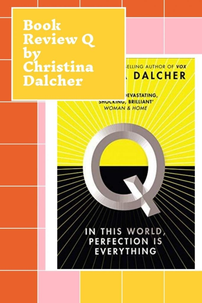 Book Review Q by Christina Dalcher